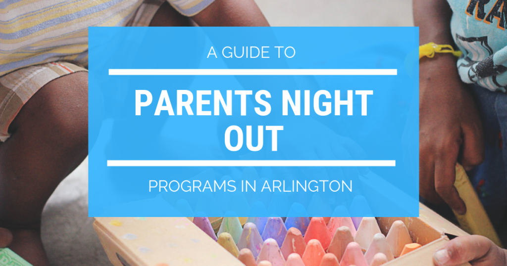 Parent's Night Out Programs in Arlington TX